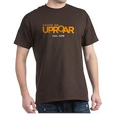 Cause an Uproar Dark T-Shirt
