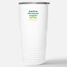 Earth Insane Asylum Travel Mug