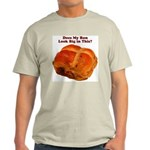 The Big Bun in the Oven Light T-Shirt