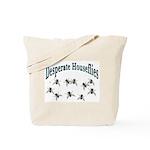 Desperate Houseflies Tote Bag