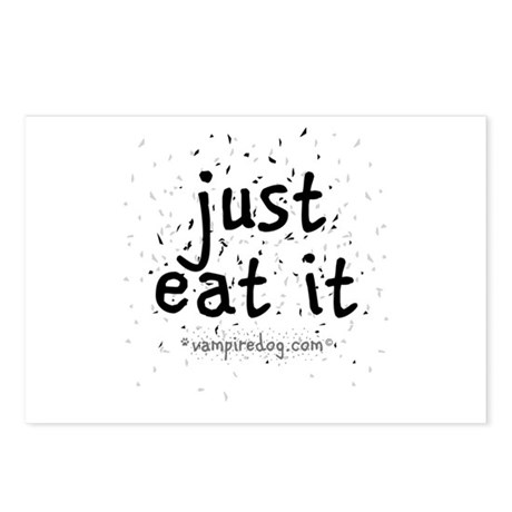 just eat it by vampiredog.com Postcards (Package o