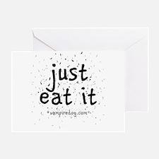 just eat it by vampiredog.com Greeting Card