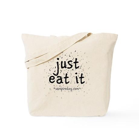 just eat it by vampiredog.com Tote Bag