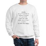 You have been warned funny pregnancy Sweatshirt