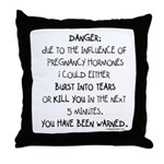 You have been warned funny pregnancy Throw Pillow