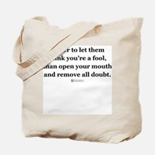 Think you're a fool -  Tote Bag