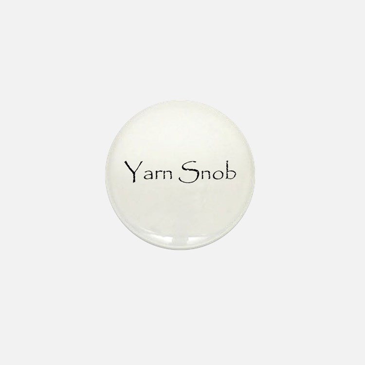 Yarn Snob Mini Button