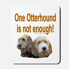One Otterhound Mousepad