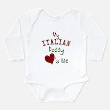 My Italian Daddy Loves Me Long Sleeve Infant Bodys