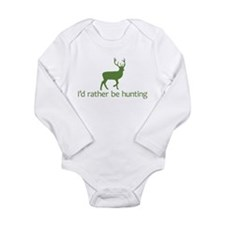 I'd rather be hunting (2) Long Sleeve Infant Bodys