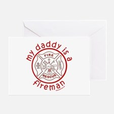MY DADDY IS A FIREMAN Greeting Card