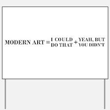 Modern Art Yard Sign