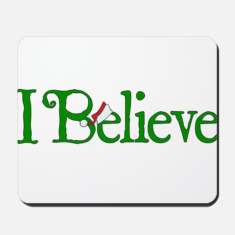 I Believe with Santa Hat Mousepad