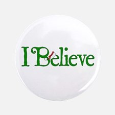 "I Believe with Santa Hat 3.5"" Button"