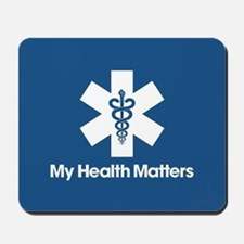 My Health Matters Mousepad