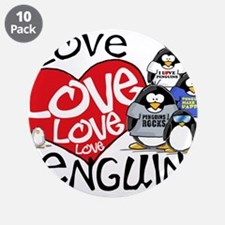 """I Love Love More Penguins 3.5"""" Button (10 pack)"""