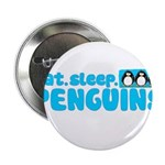 Eat - Sleep - Penguins! 2.25
