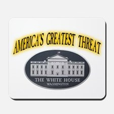 America's Greatest Threat Mousepad
