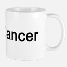 Fuck Cancer Small Mugs