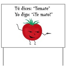 Tomate Yard Sign