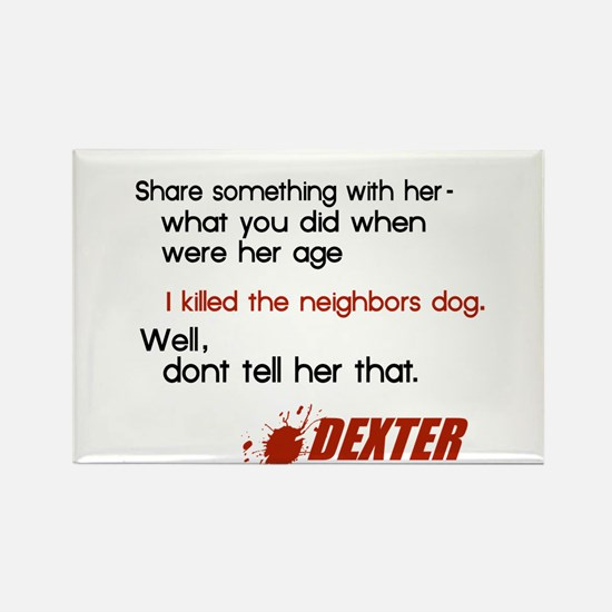 Funny Dexter Quote Rectangle Magnet