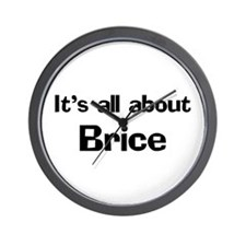 It's all about Brice Wall Clock
