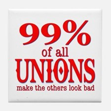 99% Of All Unions Give The Rest A Bad Name Tile Co