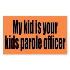 My kid is your kids....Decal