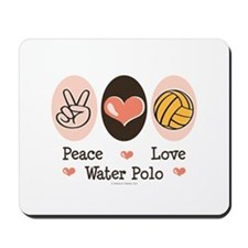 Peace Love Water Polo Mousepad