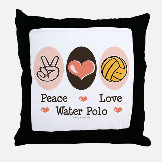 Peace Love Water Polo Throw Pillow