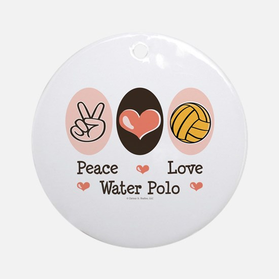 Peace Love Water Polo Ornament (Round)