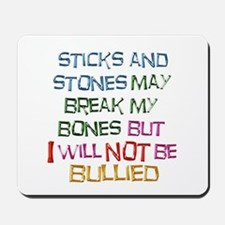 Sticks and Stones Mousepad