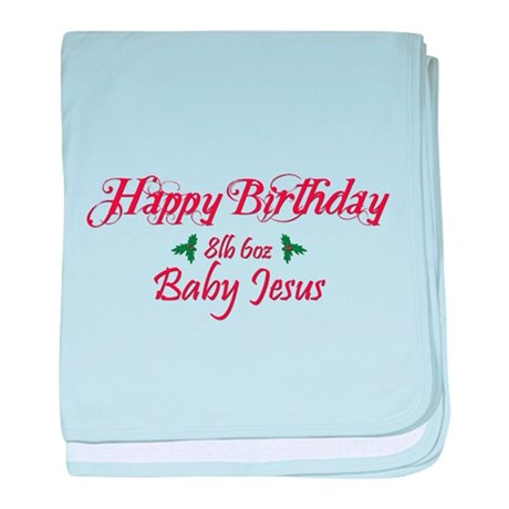 Happy Birthday Baby Jesus baby blanket