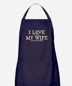 WIFE LETS ME GO FISHING Apron (dark)