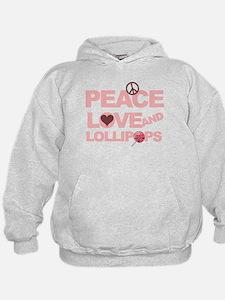 Peace love & Lollipops Hoodie