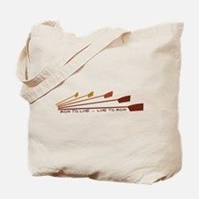 Live To Row Tote Bag