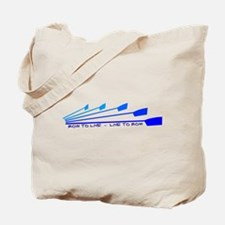 Live To Row Tote Bag