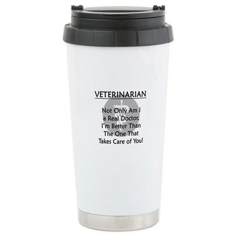 Veterinarian A Real Doctor Stainless Steel Travel