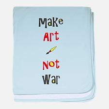 Make Art Not War baby blanket