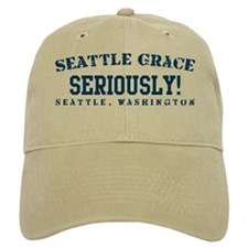 Seriously! - Seattle Grace Baseball Cap