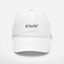 Got Bourbon Baseball Baseball Cap