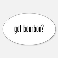 Got Bourbon Sticker (Oval)