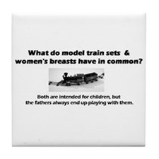 Model Trains & Breasts? Tile Coaster