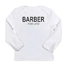 Barber For Life Long Sleeve Infant T-Shirt