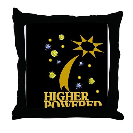 HIGHER POWERED Throw Pillow