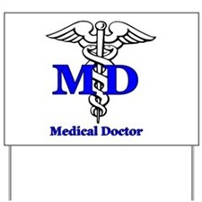 Doctor Yard Sign