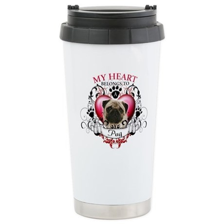 My Heart Belongs to a Pug Stainless Steel Travel M