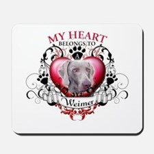 My Heart Belongs to a Weimer Mousepad