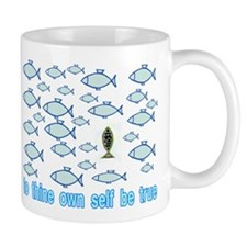 TO THINE OWN SELF Small Mug