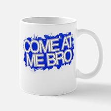 Cute Come at me bro Mug